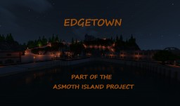Edgetown - Part of the Asmoth Island Project Minecraft