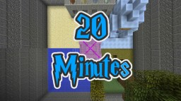 [MAP] 20 Minutes Minecraft Project