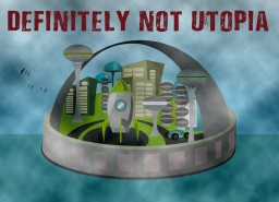Definitely not Utopia- LoST S3W1 Minecraft Blog Post