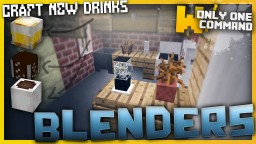 Blenders with only one command block - 8 new drinks! Minecraft Project