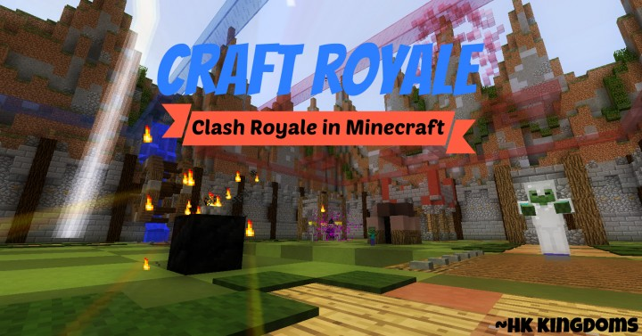 Craft royale clash royale in minecraft minecraft project craft royale clash royale in minecraft publicscrutiny Choice Image