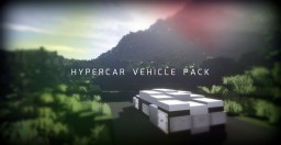 Hypercar Vehicle Pack [+Download][+Tutorial] Minecraft Project