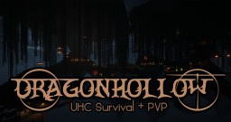 Dragonhollow - UHC Survival PVP Minecraft