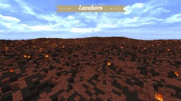 Lavaborn - Custom Terrain [+DOWNLOAD] Minecraft