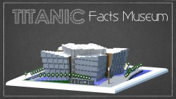 Titanic Facts Museum : Alleron City