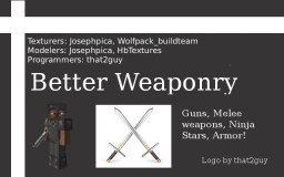 Better Weaponry Mod || 0.1.0 || RPG, HANDGUN, ASSAULT RIFLE || UPDATING TO 1.8