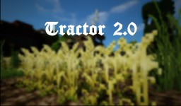 [Tractor] - Tractor 2.5 Minecraft Project