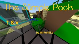 Sümple Pack by MrFehliks Minecraft Texture Pack