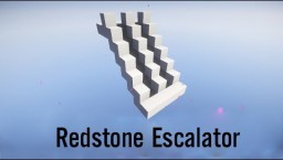 Nice Redstone Escalator Minecraft Map & Project
