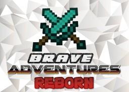 Brave Adventures: REBORN Minecraft Map & Project
