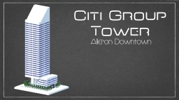Citi Group Tower : Alleron Downtown Minecraft Project