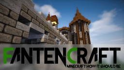FantenCraft - Realistic with a touch of fantasy