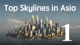 Best Asian Cities Skylines (Drone Aerial Video) | 航拍亞洲- 都會魅影 Minecraft Blog Post