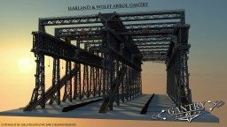 Harland & Wolff - Arrol Gantry 4/1 Scale (Shipyard) Minecraft