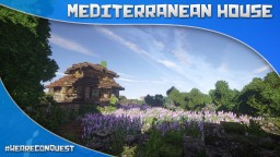 Mediterranean house #WeAreConquest Minecraft Map & Project