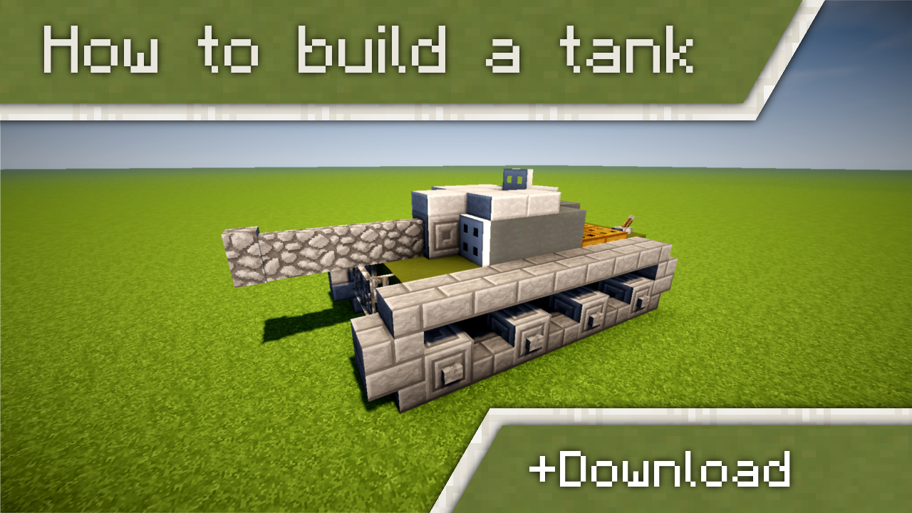 How to build a tank in minecraft download minecraft blog for How to build a blog
