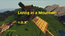 Living in a Mountain by MrFehliks Minecraft Map & Project