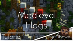Small Flag Pack (w/ Tutorial) Minecraft Map & Project