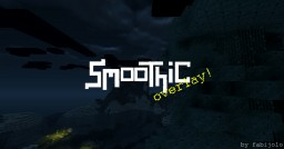 smoothic overlay Minecraft Texture Pack