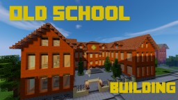 20th Century/Old School Building Minecraft Map & Project