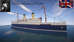 RMS Duchess of Rothes Minecraft Map & Project