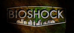 Bioshock map Coming soon