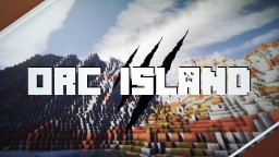Orc Island - Beware! | Custom Brushes, Trees, Layers, and more! [DOWNLOAD!] Minecraft Map & Project