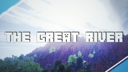 The Great River - Fantasy Terrain! | Custom Brushes, Trees, Layers, and more! [DOWNLOAD!] Minecraft Map & Project