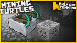 Mining turtles for mc 1.9 with only one command block Minecraft