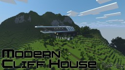 Modern Cliff House Minecraft Map & Project