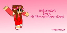 My Minecraft Avatar (Draw)