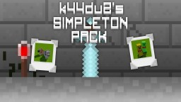 [1.10/1.9] [16x] k44du2's Simpleton Pack Minecraft