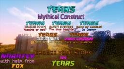 Tears: Mythical Construct Minecraft Project