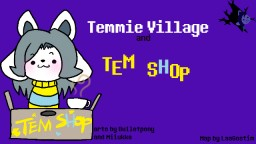 Temmie Village and Tem Shop Minecraft Map & Project