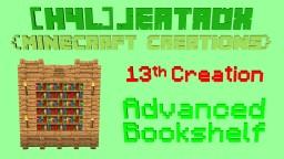 Minecraft: Advanced Bookshelf (13th Creation)