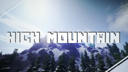 High Mountain - A Snowy Terrain! | Custom Trees, Textures, and more! [DOWNLOAD!] Minecraft Map & Project