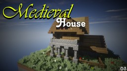 Medieval House 03 Minecraft Map & Project