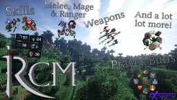 [1.7.10] {Skills & Levels!} RCM - An RPG; Game Overhaul Mod [Wikia] Minecraft Mod