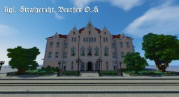 Kgl. Strafgericht, Beuthen O.S. Minecraft Project
