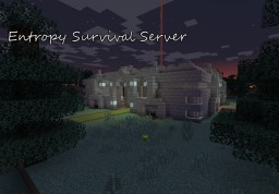 Entropy 24/7 Public Survival Server Minecraft Server