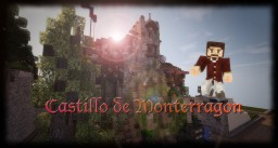 Castillo de Monterragon - Medieval Spanish Keep Minecraft Map & Project