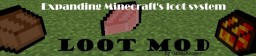 [1.9] LootMod (UPDATED 10/05/2016) Minecraft Mod