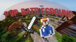 PvP Battleground - 1.11, 1.10 & 1.9 Minecraft Map & Project