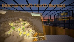 Mechanicraft: North Sunset (COMING SOON) Minecraft Project