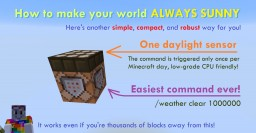 [Tutorial] How to make your world ALWAYS SUNNY Minecraft Blog Post