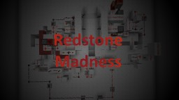 Redstone Madness Minecraft Project