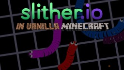 Slither.io in Vanilla Minecraft | Minecraft Map Minecraft Project