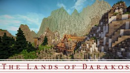 The Lands of Darakos [Enormous Fantasy Map] [Lived in] Minecraft