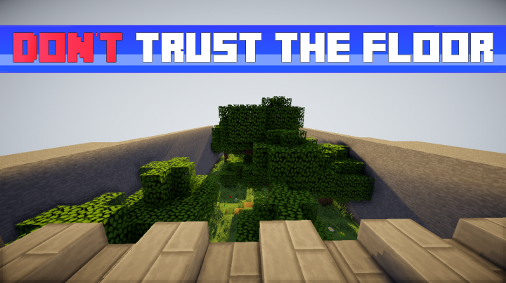 Don T Trust The Floor Minecraft Project