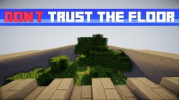 Don't Trust The Floor! Minecraft Map & Project